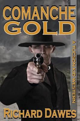 Comanche Gold (Paperback)