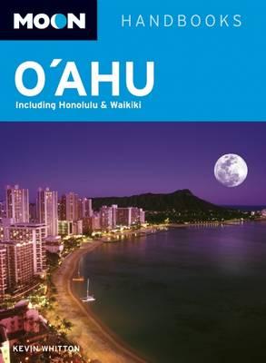 Moon Oahu: Including Honolulu & Waikiki - Moon Handbooks (Paperback)