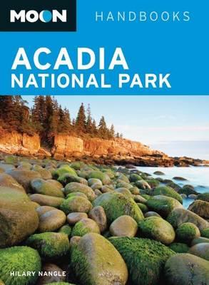 Moon Acadia National Park - Moon Handbooks (Paperback)