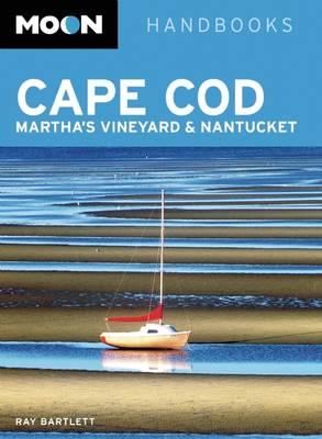 Moon Cape Cod, Martha's Vineyard & Nantucket - Moon Handbooks (Paperback)