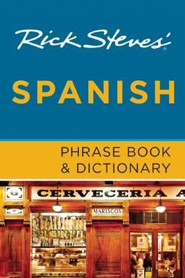 Rick Steves' Spanish Phrase Book & Dictionary (Paperback)