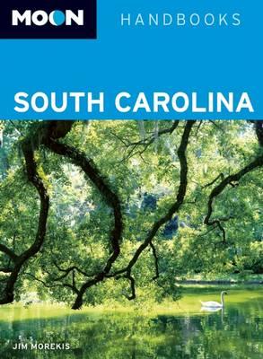 Moon South Carolina - Moon Handbooks (Paperback)