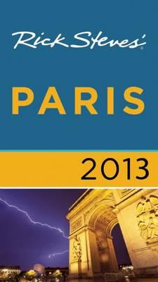 Rick Steves' Paris 2013 (Paperback)