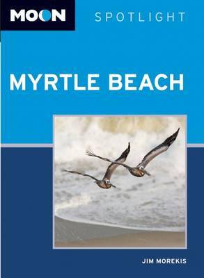 Moon Spotlight Myrtle Beach - Moon Spotlight (Paperback)