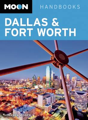 Moon Dallas & Fort Worth (2nd ed) (Paperback)
