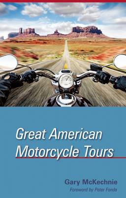 Great American Motorcycle Tours (Paperback)