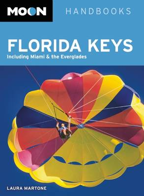 Moon Florida Keys (2nd ed) (Paperback)