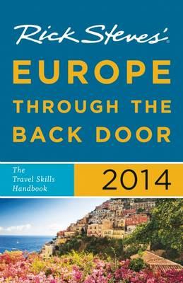 Europe Through the Back Door 2014 - Rick Steves (Paperback)
