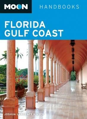 Moon Florida Gulf Coast - Moon Handbooks (Paperback)