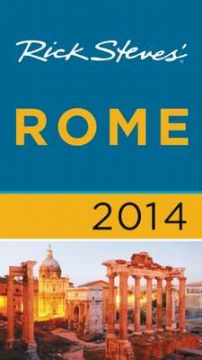 Rick Steves' Rome 2014 - Rick Steves (Paperback)