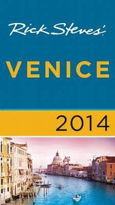 Rick Steves' Venice 2014 - Rick Steves (Paperback)