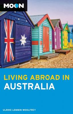 Moon Living Abroad in Australia (2nd ed) (Paperback)