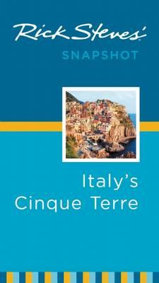 Rick Steves' Snapshot Italy's Cinque Terre - Rick Steves Snapshot (Paperback)