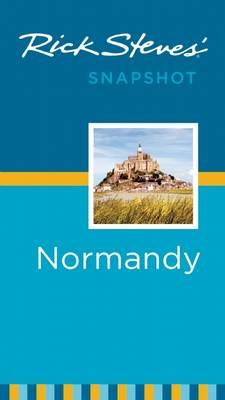 Rick Steves' Snapshot Normandy - Rick Steves Snapshot (Paperback)