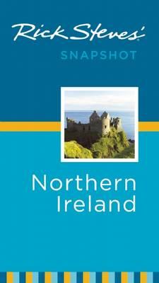 Rick Steves' Snapshot Northern Ireland - Rick Steves Snapshot (Paperback)