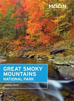 Moon Great Smoky Mountains National Park (Paperback)