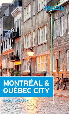 Moon Montreal & Quebec City (3rd ed) (Paperback)