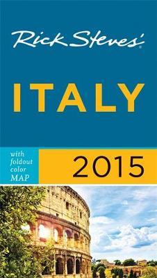 Rick Steves Italy 2015 - Rick Steves (Paperback)