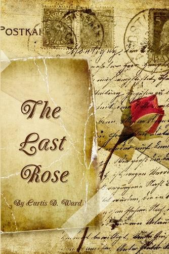 The Last Rose (Paperback)