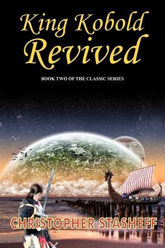 King Kobold Revived - Warlock Series (Paperback)
