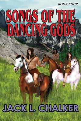 Songs of the Dancing Gods (Dancing Gods: Book Four) (Paperback)