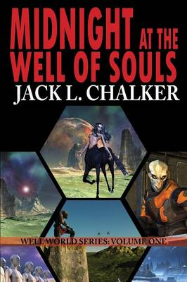 Midnight at the Well of Souls (Well World Saga: Volume 1) (Paperback)