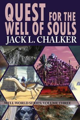 Quest for the Well of Souls (Well World Saga: Volume 3) (Paperback)