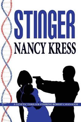 Stinger - A Robert Cavanaugh Genetic Thriller (Paperback)