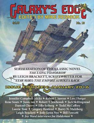 Galaxy's Edge Magazine: Issue 18, January 2016 - Featuring Leigh Bracket (Scriptwriter for Star Wars: The Empire Strikes Back) (Paperback)