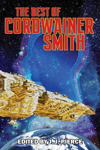 The Best of Cordwainer Smith (Paperback)