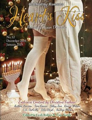 Heart's Kiss: Issue 12, December 2018-January 2019: Featuring Susan Donovan - Heart's Kiss 12 (Paperback)