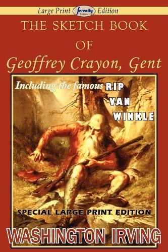 The Sketch Book of Geoffrey Crayon, Gent (Paperback)
