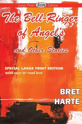 The Bell-Ringer of Angel's and Other Stories (Paperback)