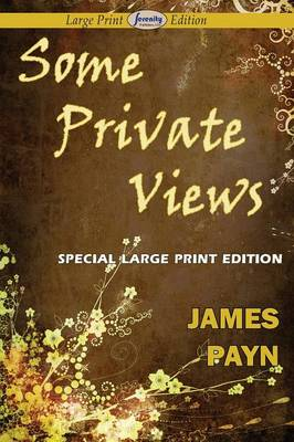 Some Private Views (Paperback)