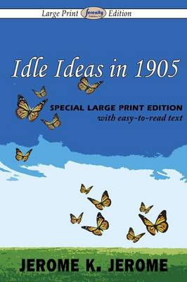 Idle Ideas in 1905 (Paperback)