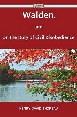 Walden, and on the Duty of Civil Disobedience (Paperback)