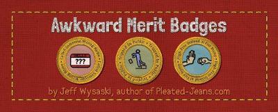 Awkward Merit Badges (Paperback)