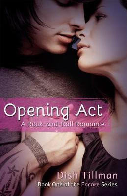 Opening Act: A Rocker Romance (Paperback)