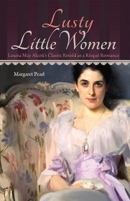 Lusty Little Women (Paperback)