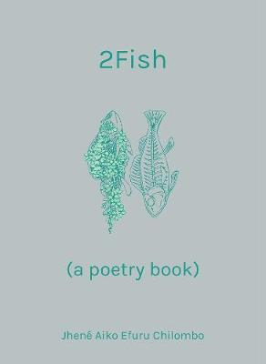 2Fish: (a poetry book) (Hardback)