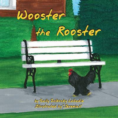Wooster the Rooster (Paperback)