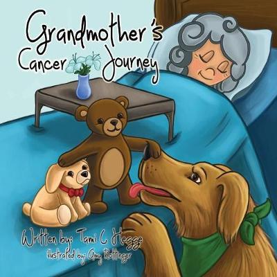 Grandmother's Cancer Journey (Paperback)