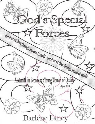 Gods Special Forces A Manuel for Becoming a Young Woman of Quality (Paperback)