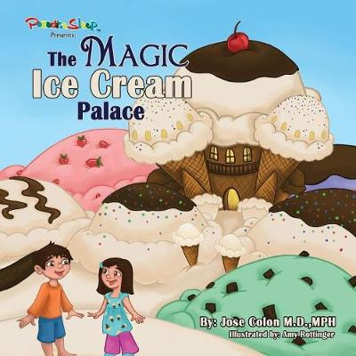 The Magic Ice Cream Palace (Paperback)