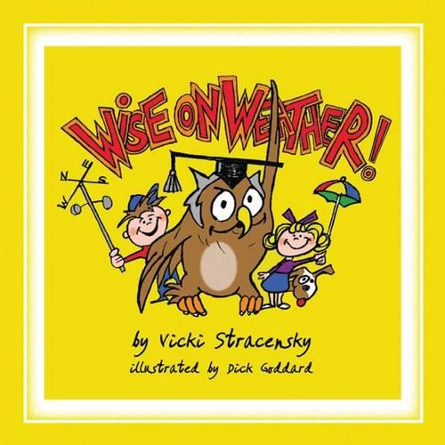 Wise on Weather! (Paperback)