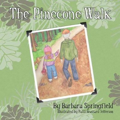 The Pinecone Walk (Paperback)