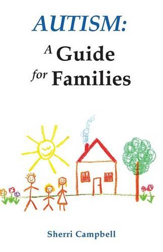 Autism: A Guide for Families (Paperback)