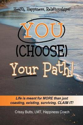 You Choose Your Path (Paperback)