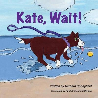 Kate, Wait! (Paperback)