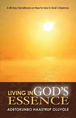 Living in God's Essence (Paperback)
